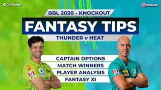 BBL, Knockout, 11Wickets Team,  Sydney Thunder vs Brisbane Heat, Full Team Analysis