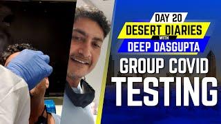 IPL 2020: Day 20 – Group Covid testing | Desert Diaries with Deep Dasgupta | CricTracker