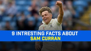 9 Interesting Facts About CSK All-Rounder Sam Curran | IPL 2021 | Sam Curran Biography |