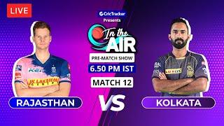 Rajasthan v Kolkata - Pre-Match Show - In the Air - Indian T20 League Match 12