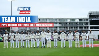 Team India Pays a Tribute To Late Milkha Singh In The WTC Final vs New Zealand & More Cricket News