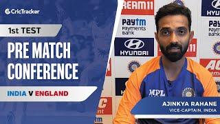 My Job Is To Help Virat Kohli: Ajinkya Rahane, Press Conference, IND vs ENG First Test