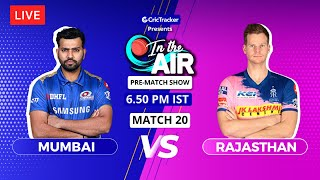 Mumbai v Rajasthan - Pre-Match Show - In the Air - Indian T20 League Match 20