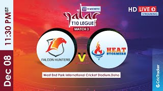 Qatar T10 Live Streaming : 3rd Match Falcon Hunters vs Heat Stormers