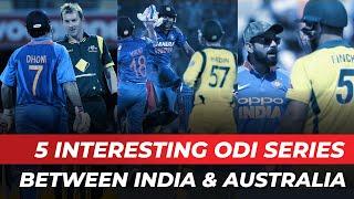5 Interesting ODI series between India and Australia