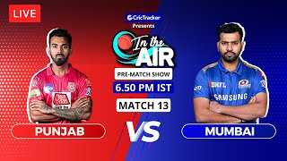 Punjab v Mumbai - Pre-Match Show - In the Air - Indian T20 League Match 13
