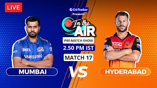 Mumbai v Hyderabad - Pre-Match Show - In the Air - Indian T20 League Match 17