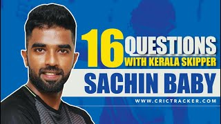 Exclusive: 16 Questions with Kerala Skipper Sachin Baby