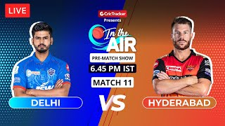 Delhi v Hyderabad - Pre-Match Show - In the Air - Indian T20 League Match 11