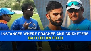 Top Player vs Coach Battles In Cricket | Conflicts Between Coaches And Cricketing Stars