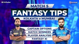 Kolkata vs Mumbai Team Prediction, 11Wickets Fantasy Cricket Tips, Indian T20 League Match 5