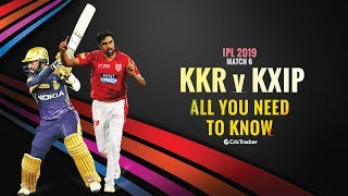 IPL 2019: Match 6, KKR vs KXIP: All You Need To Know