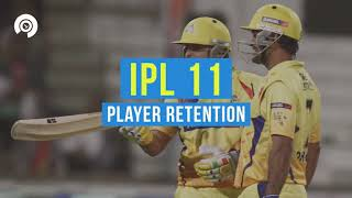 IPL 2018, player retention: All you need to know