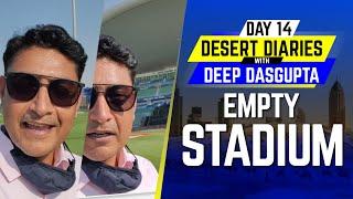 IPL 2020: Day 14 – Empty Stadium | Desert Diaries with Deep Dasgupta | CricTracker