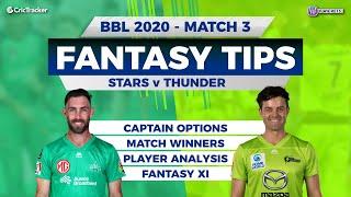 BBL, Third Match, 11Wickets Team, Melbourne Stars vs Sydney Thunder, Full Team Analysis