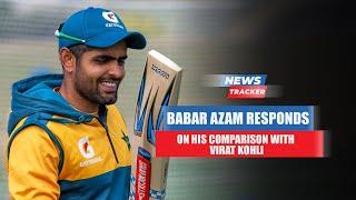 Pakistan Skipper Babar Azam Responds To His Comparison With Indian Skipper Virat Kohli