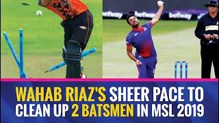 MSL 2019: Wahab Riaz castles two NMB Giants' batsmen twice in three balls