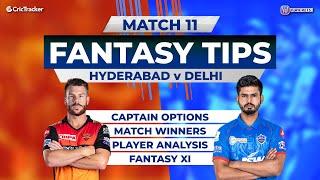 Delhi vs Hyderabad Team Prediction, 11Wickets Fantasy Cricket Tips, Indian T20 League 11Wickets Tips