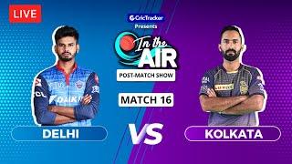 Delhi v Kolkata - Post-Match Show - In the Air - Indian T20 League Match 16