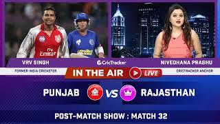 Indian T20 League M-32: Punjab vs Rajasthan Post Match Analysis With VRV Singh & Nivedhana Prabhu