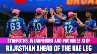 IPL 2021 UAE Leg: Strongest Playing XI Of Rajasthan Royals | RR Strengths & Weaknesses Analysis