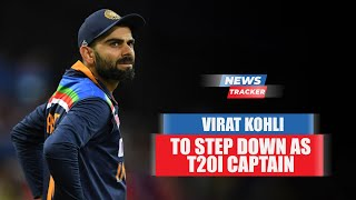 Virat Kohli To Step Down As T20I Captain After The T20 World Cup 2021 And More News