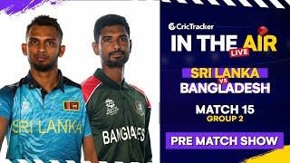 T20 World Cup Match 15 Cricket Live - Sri Lanka vs Bangladesh Pre Match Analysis #SLvBAN